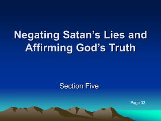 Negating Satan s Lies and Affirming God s Truth