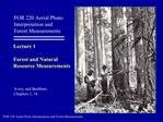 FOR 220 Aerial Photo  Interpretation and Forest Measurements