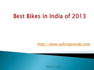 Best Performance Bikes 2013 – Talking Trendo