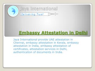 Embassy Attestation in Delhi India