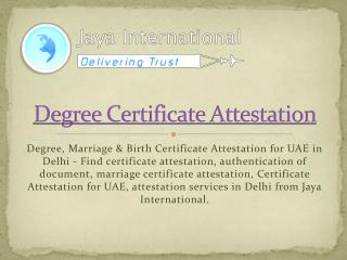 degree certificate attestation in delhi