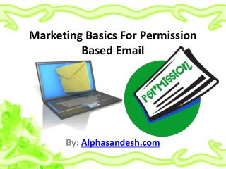 Marketing Basics For Permission Based Email
