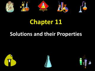 Chapter 11  Solutions and their Properties