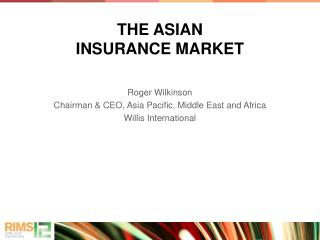 THE ASIAN  INSURANCE MARKET