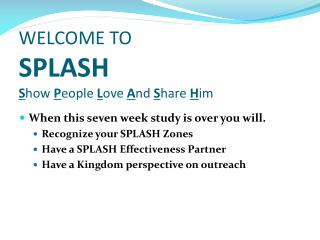 WELCOME TO SPLASH Show People Love And Share Him