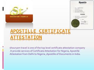 Apostille Certificate Attestation