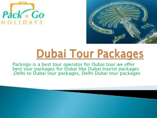 Delhi to Dubai tour packages