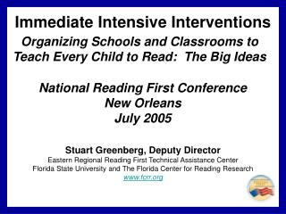 Organizing Schools and Classrooms to Teach Every Child to Read:  The Big Ideas