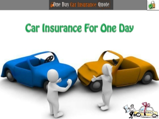 How To Get 1 Day Car Insurance Cover