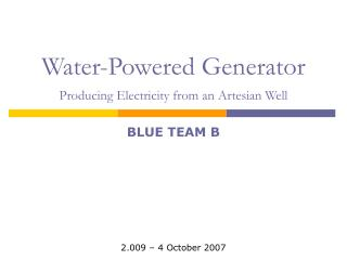 Water-Powered Generator  Producing Electricity from an Artesian Well