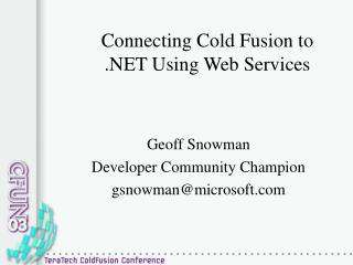 Connecting Cold Fusion to  Using Web Services