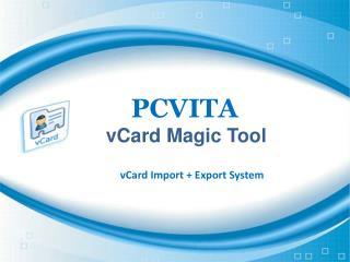 Move vCard into Outlook through Excellent vCard Import Expor
