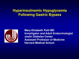 Hyperinsulinemic Hypoglycemia  Following Gastric Bypass