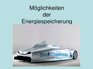 M glichkeiten der Energiespeicherung