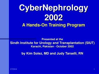 CyberNephrology 2002 A Hands-On Training Program