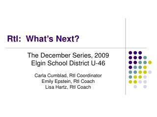 RtI:  What s Next