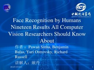 Face Recognition by Humans Nineteen Results All Computer Vision Researchers Should Know About