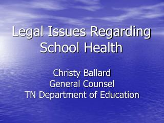 Legal Issues Regarding School Health