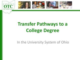 Transfer Pathways to a College Degree