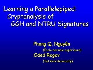 Phong Q. Nguy n     cole normale sup rieure Oded Regev    Tel Aviv University
