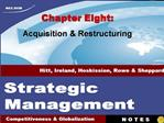 Chapter Eight: Acquisition  Restructuring