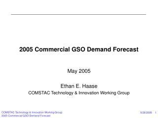 2005 Commercial GSO Demand Forecast