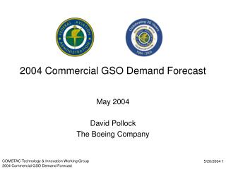 2004 Commercial GSO Demand Forecast