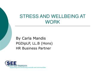 STRESS AND WELLBEING AT WORK