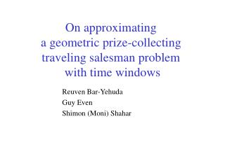On approximating  a geometric prize-collecting  traveling salesman problem  with time windows