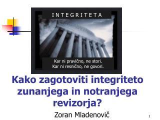 Kako zagotoviti integriteto zunanjega in notranjega revizorja