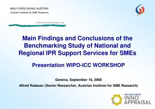 Main Findings and Conclusions of the Benchmarking Study of National and Regional IPR Support Services for SMEs