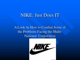 NIKE: Just Does IT