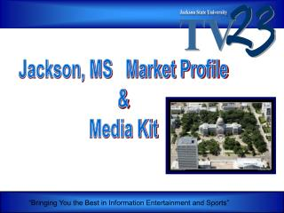 Jackson, MS   Market Profile  Media Kit