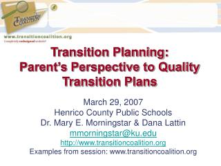 Transition Planning: Parent s Perspective to Quality Transition Plans