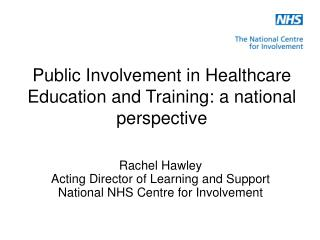 Public Involvement in Healthcare Education and Training: a national perspective