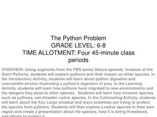 The Python Problem GRADE LEVEL: 6-8 TIME ALLOTMENT: Four 45-minute class periods