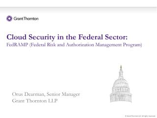 Cloud Security in the Federal Sector: FedRAMP Federal Risk and Authorization Management Program