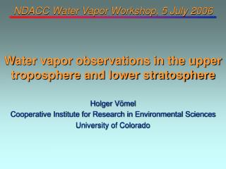 NDACC Water Vapor Workshop, 5 July 2006