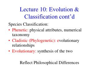 Lecture 10: Evolution  Classification cont d