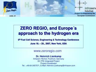 Dr. Heinrich Lienkamp  Infraserv H chst, Frankfurt, Germany EC FP6 Integrated Project  Project-Coordinator Tel.: 49 69 3