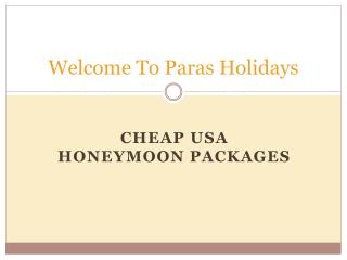 Find the Best and Cheap USA honeymoon packages