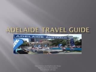 Adelaide flights and travel guide
