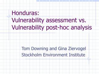Honduras: Vulnerability assessment vs. Vulnerability post-hoc analysis