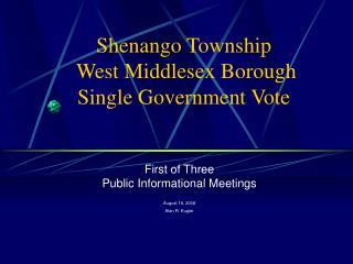 Shenango Township   West Middlesex Borough  Single Government Vote