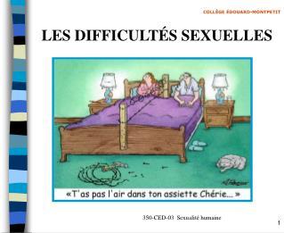 LES DIFFICULT S SEXUELLES