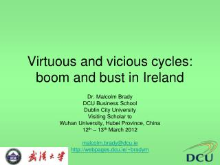 Virtuous and vicious cycles: boom and bust in Ireland