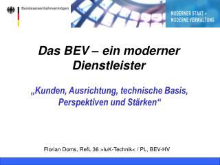 Das BEV   ein moderner Dienstleister