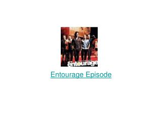Entourage Episode