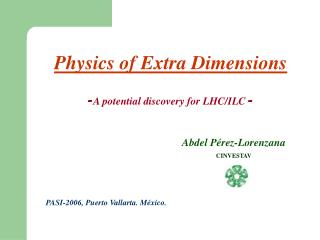 Physics of Extra Dimensions  -A potential discovery for LHC
