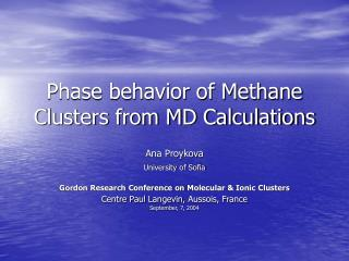 Phase behavior of Methane Clusters from MD Calculations